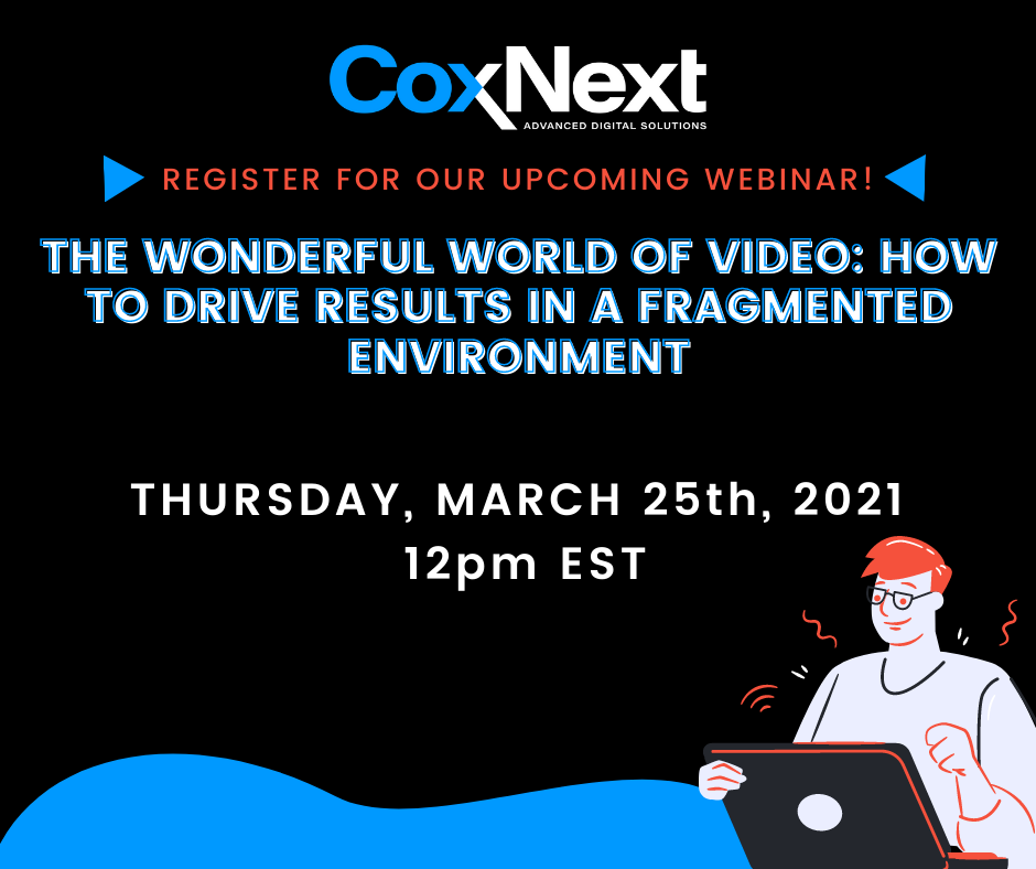 CoxNext_REGISTER NOW Video Webinar